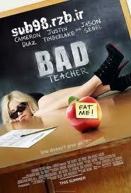 دانلود زیرنویس فارسی فیلم bad teacher 2011